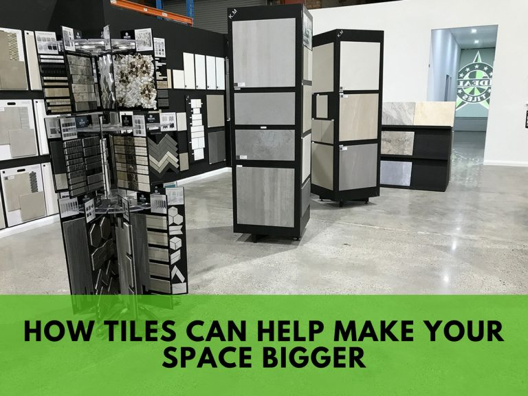 tiles make your space bigger